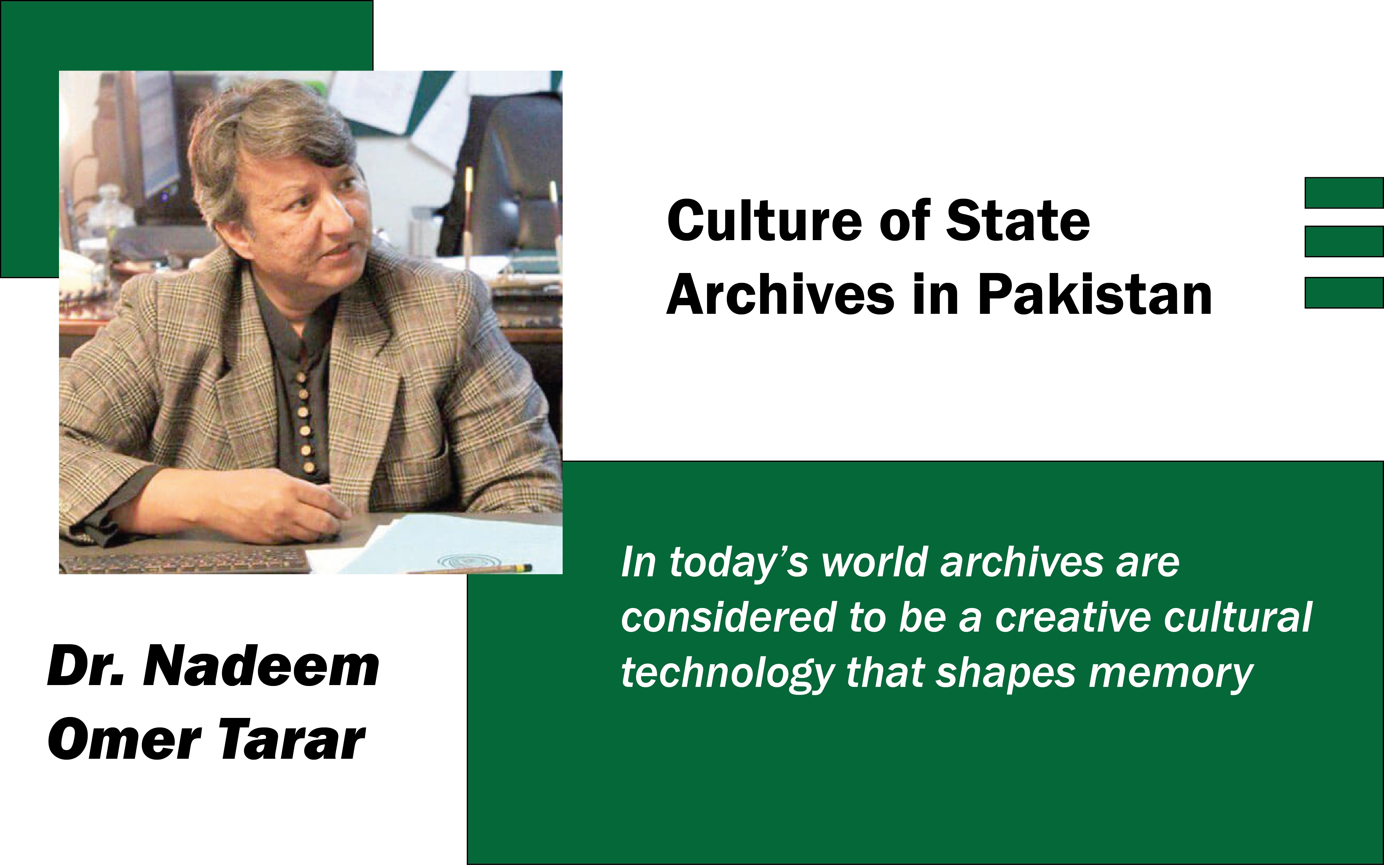 Culture of State Archives in Pakistan