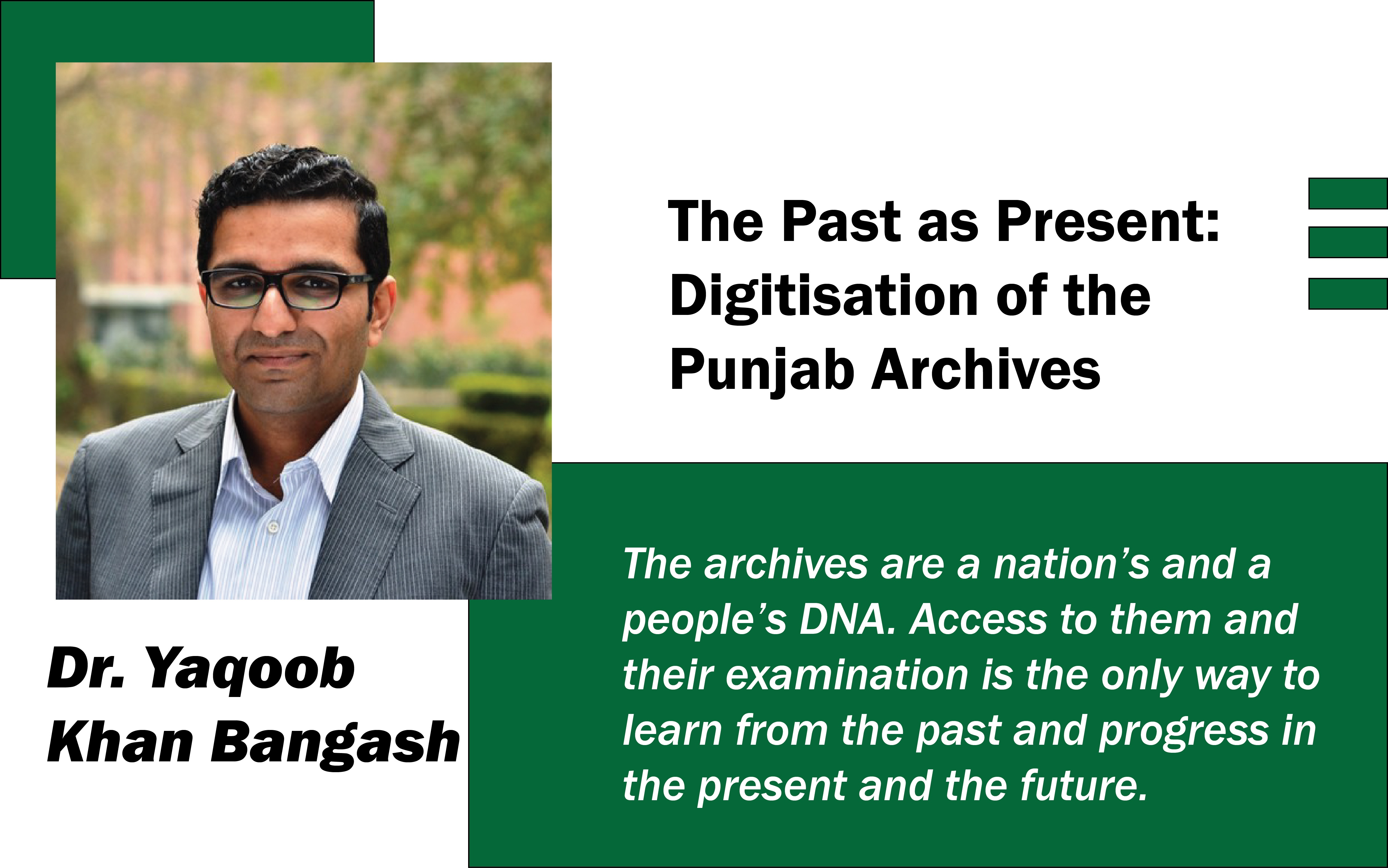 The Past as Present: DIGITIsATION of the Punjab Archives