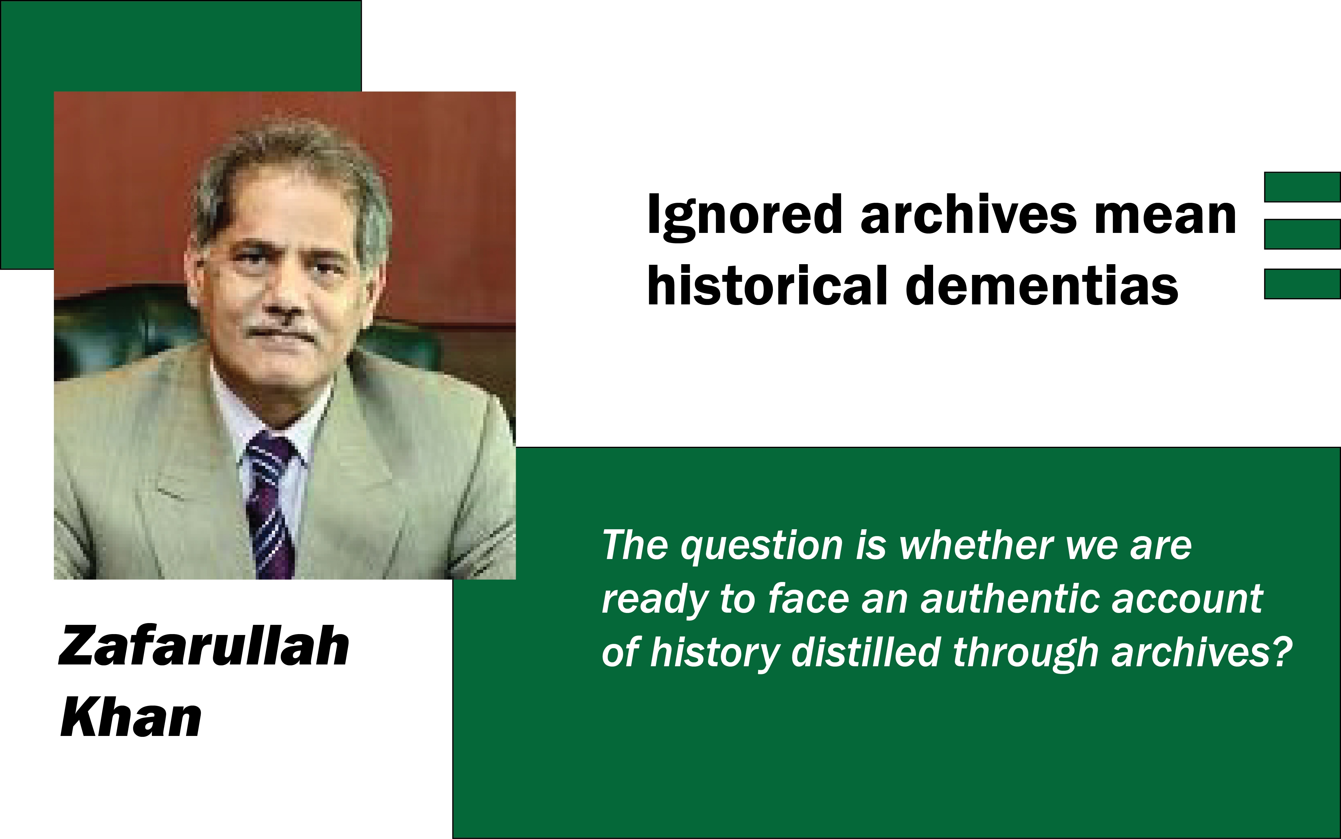 Ignored archives mean historical dementias